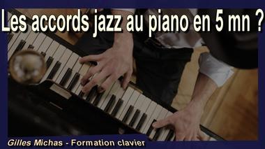 Les accords jazz au piano en 5 minutes ?