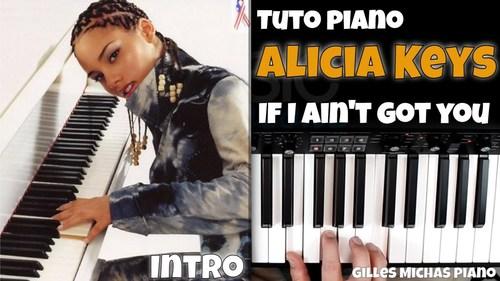 Jouer au piano If I ain't got you de Alicia Key