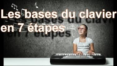 Les bases du clavier en 7 étapes