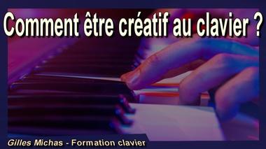 Comment être créatif au clavier