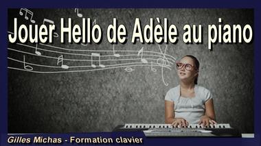 Jouer Hello de Adele au piano