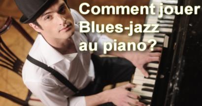 Comment jouer blues-jazz au piano