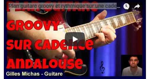 Plan guitare groovy sur une cadence andalouse