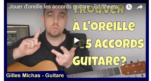Trouver les accords guitare d'une chanson à l'oreille ?