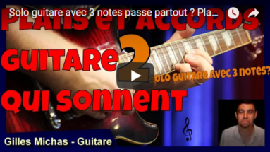 Solo guitare avec 3 notes passe partout plans et accords guitare qui sonnent 2