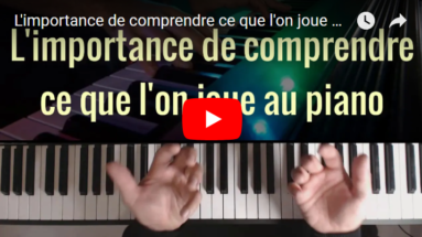 Comprendre ce que l'on joue au piano