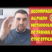 Accompagner au piano - Méthodologie de travail pour être efficace